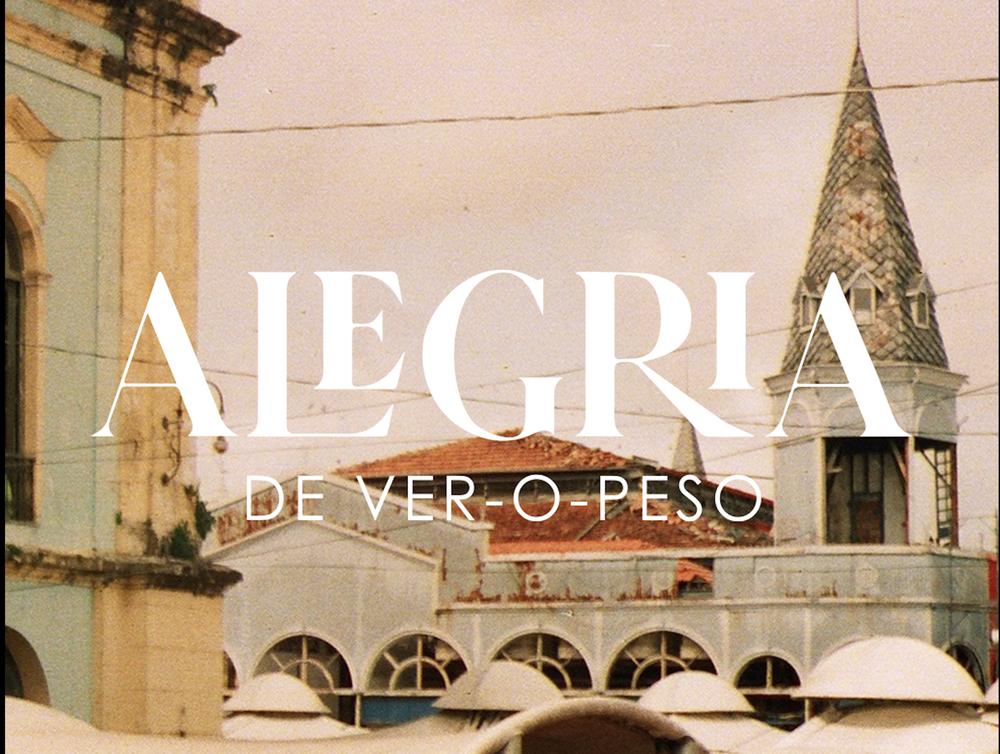 ALEGRIA DE VER-O-PESO