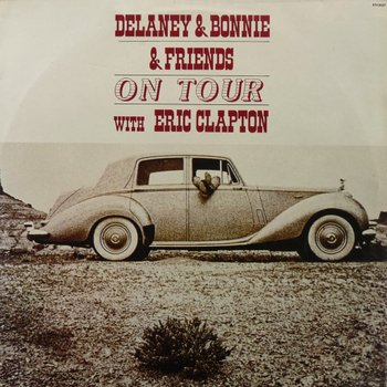 Delaney & Bonnie & Friends – On Tour with Eric Clapton