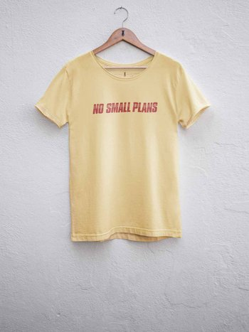 Camiseta No Small Plans