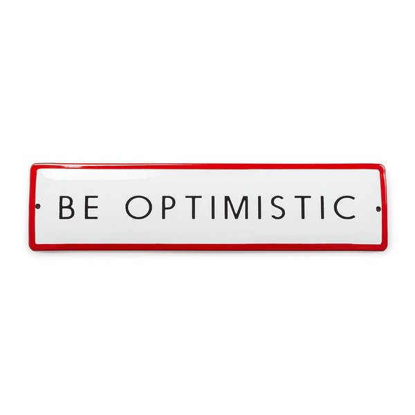 Foto do produto Placa Be Optimistic