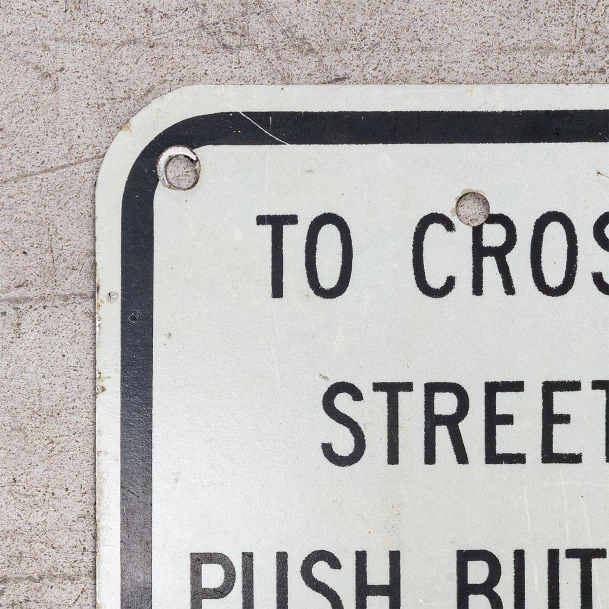 Placa To cross street push button wait for walk signal